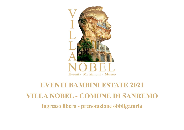 EVENTI BAMBINI ESTATE 2021 a VILLA NOBEL